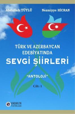 Türk ve Azerbaycan Edebiyatında Sevgi Şiirleri %10 indirimli Abdullah